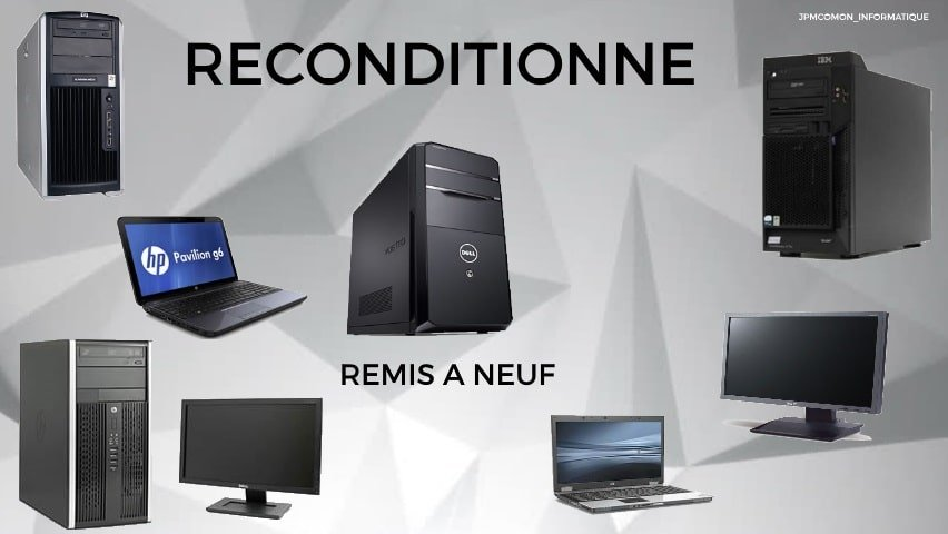 Reconditionné, Jpmcomon, Remis à neuf, Dell, HP, Tours, Saint brieuc